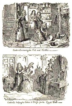 These illustrations came from:    Cruikshank, George, editor and illustrator. Cinderella and the Glass Slipper. Part of George Cruikshank's Fairy Library. London: David Bogue, [n.d., 1854].