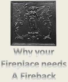 Woodstove Outlet: Why your Fireplace Needs a Fireback