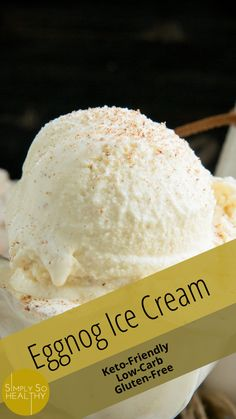 "Tired of plain vanilla ice cream? Then try this recipe. The extra eggs add richness without making the flavor particularly ""eggy"". A touch of nutmeg gives it that holiday sparkle. Eggnog Ice Cream, Vanilla Ice Cream, Ketogenic Recipes, Low Carb Recipes, Low Carb Keto, Deserts, Holiday, Healthy Recipes, Low Carb"