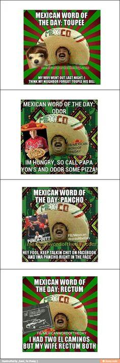 4 funny mexican word of the day!!! Bwahahahahahahahahahahahahaha