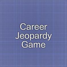 Career Jeopardy Game