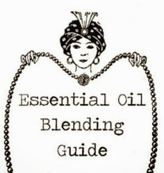 Fresh Picked Beauty: Essential Oil Blending Guide (M-Z)