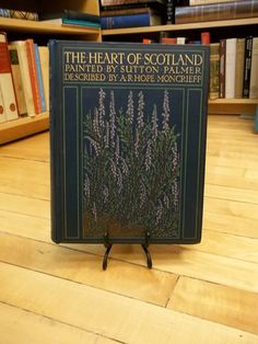 The Heart of Scotland / Described by A.R. Hope by GreenfieldBooks