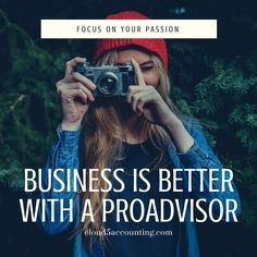 #business is better with a #proadvisor. Find out why! #accounting #accountant #moneymatters #quickbooksonline