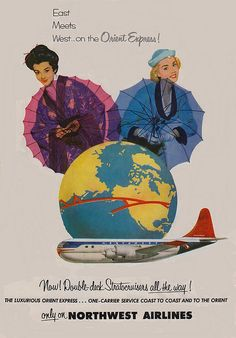 Glossy Print - 'Orient Express - Northwest Airliness' - Taken From A Wonderful Vintage Travel Poster Travel Ads, Airline Travel, Travel And Tourism, Travel Photos, Air Travel, Orient Express, Belle Epoque, Vintage Travel Posters, Vintage Airline