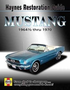 Pin by muscle car heaven on new products pinterest hatchbacks haynes restoration guide mustang 1964 12 thru 1970 haynes automotive repair manual fandeluxe Image collections