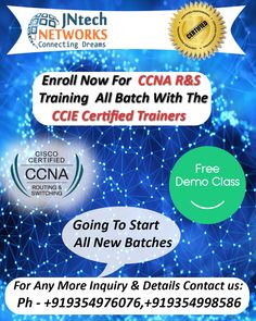 Enroll Now for the CCNA R&S training with CCIE Certified experienced trainers at the JNtech Networks  The Contact details are provided below: Ph. No. +919354976076, +919354998586 ,+91 7303448909 www.jntechnetworks.com Email: info@jntechnetworks.com Address: A33, Sector 2, Noida