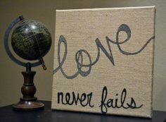 Burlap Canvas Painting Love Never Fails Burlap by GoldenPaisley