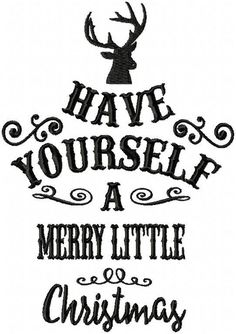 Have Yourself A Merry Little Christmas - Machine Embroidery Design Comes in 4 sizes