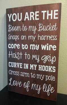 Lineman+Wife+Quotes | Lineman's Wife/Girlfriend 12x18 Sign by rusticexpressionsid, $25.00 ...