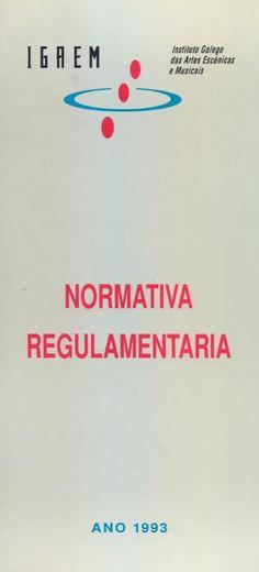 Normativa regulamentaria : Instituto Galego das Artes Escénicas e Musicais