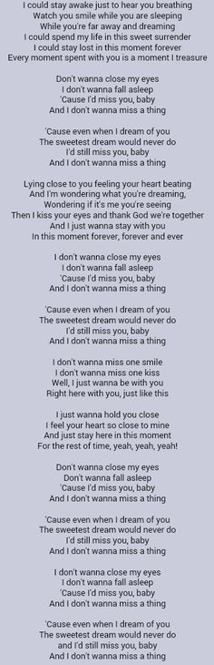 My wedding song♥ I want this to be for our first dance. Aerosmith-I Don't Wanna Miss A Thing