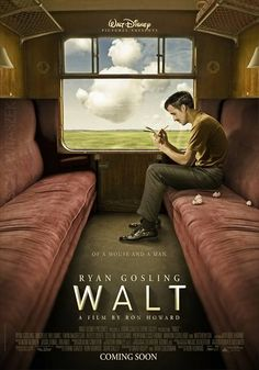 NOT REAL, BUT IF IT WERE.... Walt. A film by Ron Howard. Starring Ryan Gosling. A story of a mouse and a man.