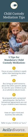 California #child #custody #mediation tips. Learn more at www.hellodivorce.com