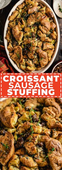 Croissant Sausage Stuffing - Host The Toast Thanksgiving Fruit, Thanksgiving Stuffing, Thanksgiving Recipes, Fall Recipes, Delicious Recipes, Holiday Recipes, Sweet Potato Casserole, Casserole Dishes, Sausage Stuffing