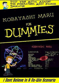 Kobiashi maru for dummies