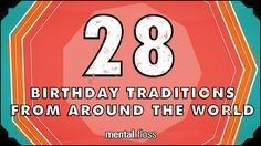 """Mental Floss host John Green looks at a series of birthday traditions from around the world in Birthday Traditions From Around the World"""". Traditions D'anniversaire, Birthday Traditions, Birthday Celebrations, Around The World Theme, Celebration Around The World, Around The Worlds, Jesus Birthday, 28th Birthday, John Green"""