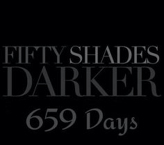 It's too long! I wanna cry!! Fifty Shades Darker movie release date