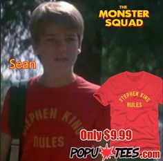 Sean rocking an awesome Stephen King Rules T-Shirt from the 80's comedy horror movie Monster Squad.  Kick him in the NARDS!!!! lol $9.99