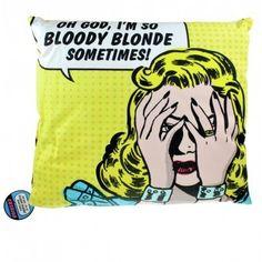 """PAKKO saada tämmönen tyyny! :D  Myös muut """"Bloody Blonde"""" -tuotteet ovat erittäin tervetulleita!   nimimerkillä: Sisäinen Blondi"""