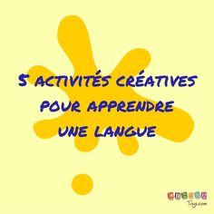 5 activités pour encourager la créativité et apprendre une langue étrangère aux enfants
