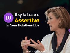 Learn how to be more assertive with these 10 keys. Be more assertive in relationships, work and in life.