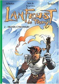 Bande Dessinée  - Lanfeust de Troy, tome 2 : Thanos l'incongru - Christophe Arleston, Patrick Bousquet, Christophe Debien, Tarquin - Livres