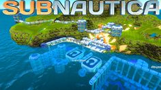 Subnautica - The Island City Base! Subnautica let's play Survival  #2 (S...