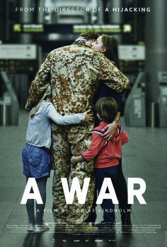 """A War"", 2015. Original title ""Krigen"". Company commander Claus Pedersen and his men are stationed in an Afghan province. During a routine mission, the soldiers are caught in heavy crossfire and in order to save his men, Claus makes a decision that has grave consequences for him - and his family back home. A War is a masterclass in writing and direction. The questions it poses will live long in the memory."