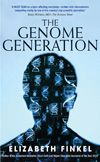 Booktopia has The Genome Generation by Elizabeth Finkel. Buy a discounted Paperback of The Genome Generation online from Australia's leading online bookstore. Reading Groups, New Theme, March, Mars