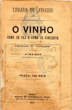O Vinho – Como se faz e como se conserva | VITALIVROS // Livros usados, raros & antigos //