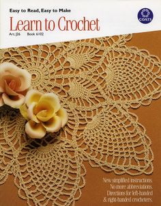 Leisure Arts - Learn to Crochet, $1.99 (http://www.leisurearts.com/products/learn-to-crochet.html)