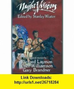 Night Visions 7 (9789990635492) Richard Laymon, Chet Williamson, Gary Brandner , ISBN-10: 9990635498  , ISBN-13: 978-9990635492 ,  , tutorials , pdf , ebook , torrent , downloads , rapidshare , filesonic , hotfile , megaupload , fileserve