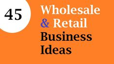 Let's discover 45 Finest Wholesale & Retail Business ideas. Profitable business ideas and opportunities related in the retails and wholesales. Retail Business Ideas, Manufacturing Business Ideas, How To Make Money, Youtube, Youtubers, Youtube Movies