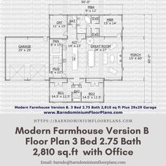 $595. Modern Farmhouse Version B 3 Bed – 3 Bath ~ 2,550 sq. ft.– with Office. We sell semi-custom Barndominium floor plans and provide helpful tips to design and build your home whether it is DIY or you are paying a company. #architecture #barndominiums #home #modernbarn #barnhomefloorplans #beautifulbarn #homefloorplan #barnlife #barnhomedesign #housedesign #barndominiumfloorplans #floorplan #dreambarn #barnhouse #modernfarmhouse #office #barnoffice #barndominium