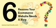 6 Reasons Your Ecommerce Website Needs A Blog #ecommercebusiness #ecommercesoftware #ecommercesolution