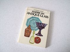 1970s American Antique Glass Golden Guide by Elizabeth Oliver