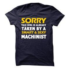 Taken By A Machinist T Shirt