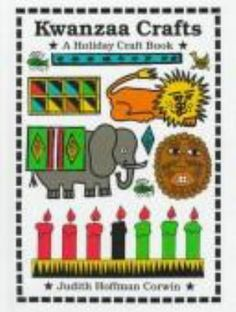 Kwanzaa crafts - a book in the Southworth Library juvenile nonfiction collection.