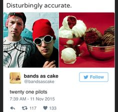 I'm worried about the clique right now..<<<me too...and why is there a twitter account called bands as cake...WHO DOES THAT?