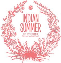 Indian Summer: An Amy Osaba Flower Workshop - Once Wed Web Design, Graphic Design Layouts, Print Design, Indian Summer, Flower Studio, Flower Art, Floral Illustrations, Graphic Design Illustration, Logo Floral