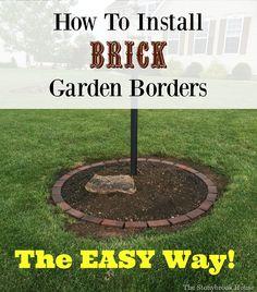 The Stonybrook House: How To Install Brick Garden Borders…The Easy Way!