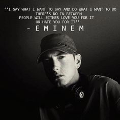 Some of the best Eminem Quotes ever written or spoken. Everyone knows at least one of our Eminem Quotes. Eminem Lyrics, Eminem Rap, Eminem Quotes, Rapper Quotes, Lyric Quotes, Music Lyrics, Qoutes, Drake Lyrics, Movie Quotes