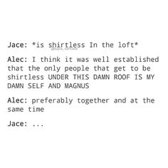 [Open for more]  •  •  •  Jace put on a damn shirt already!  •  •  @domsherwood @matthewdaddario @harryshumjr  [Image from Tumblr]  •  •  ily: i love you.  ilysm: i love you so much  .  ikyfwifa: i know you feel what i feel alec  .  wtgcdpma: when things get crazy don't push me away  .  idchmpybw, idchmpyhbw: i don't care how many people you'vebeen with, i don't care how many people you haven't been with  .  iamt: i am malec trash