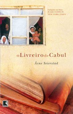 O livreiro de Cabul - Âsne Seierstad