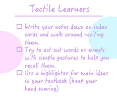 Study tips based on personal learning style.