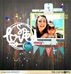 #papercrafting #scrapbook #layout - The Cut Shoppe: So Loved