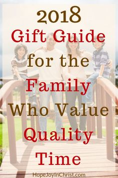 2018 Gift Guide For The Family Who Value Quality Time