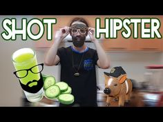 EL SHOT HIPSTER/VEGETARIANO - YouTube