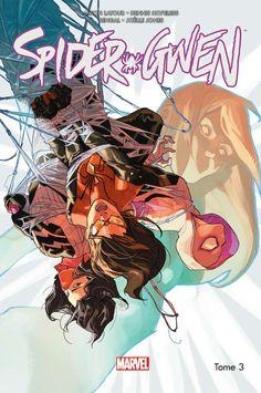 Spider-Gwen - 3 - Spider-women - Jason Latour, Dennis Hopeless, Robbie Thompson, Bengal, Vanessa R. Del Rey, Tana Ford